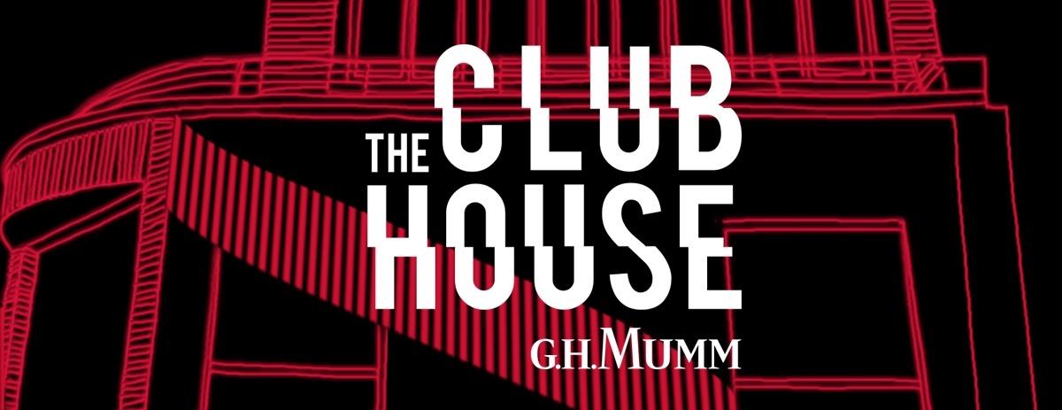 Mumm vous ouvre les portes de The Club House.